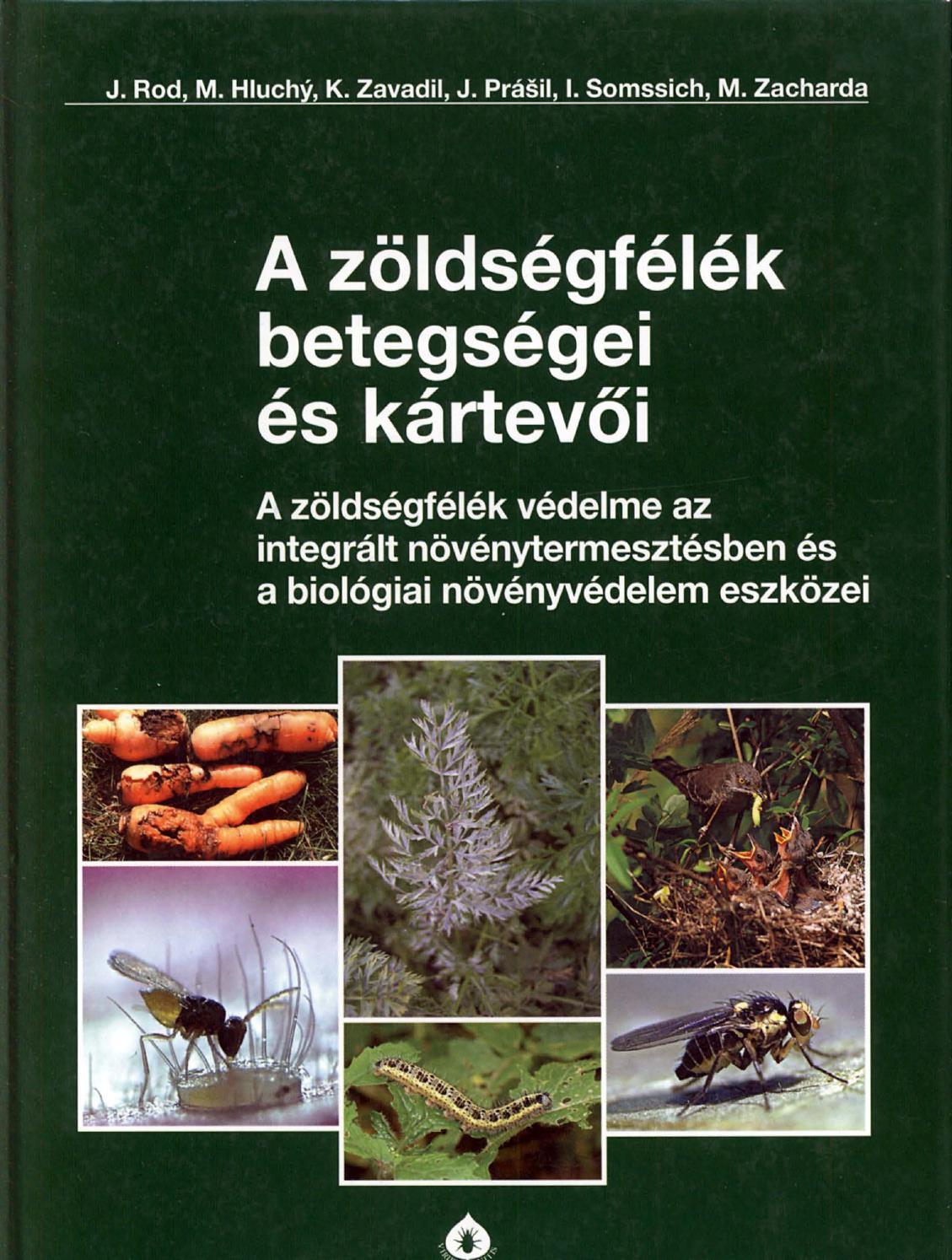 a kerekférgek a vékonybélben vagy a vastagbélben parazitálnak)